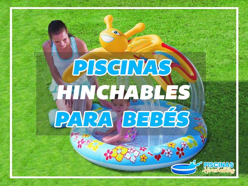 piscinas hinchables para bebés