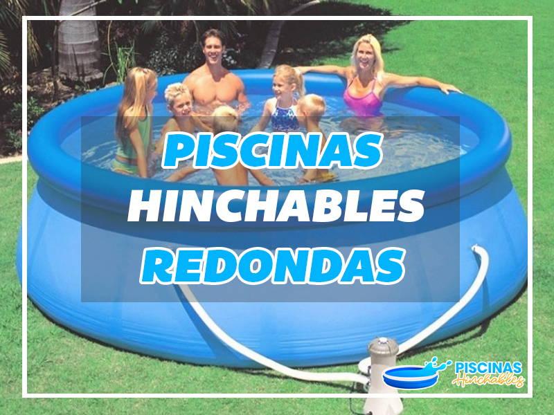 piscinas hinchables redondas